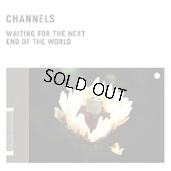 画像1: [LP]Channels - Waiting For The Next End Of The World(+CD) (1)