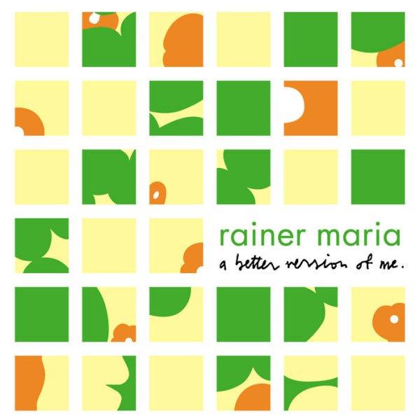 画像1: [CD]Rainer Maria -  A Better Version of Me (1)