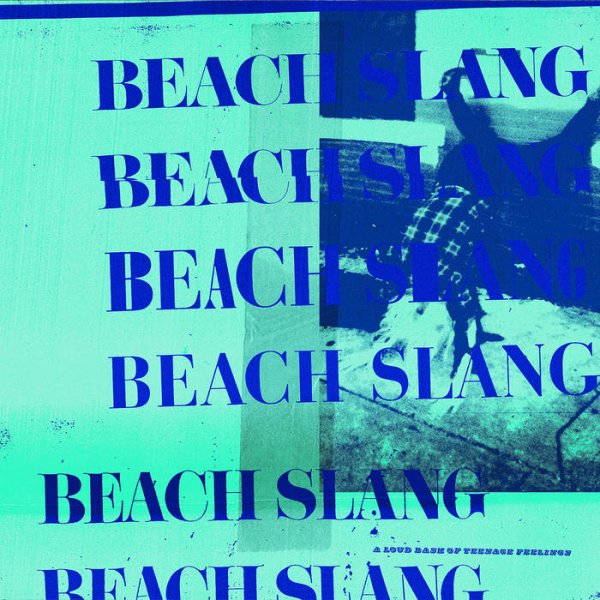 画像1: [CS]Beach Slang -  A Loud Bash of Teenage Feelings(+MP3) (1)